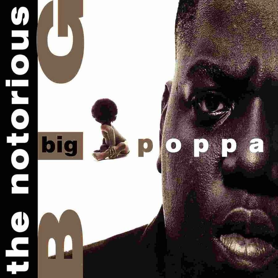 The Notorious BIG, Big Poppa
